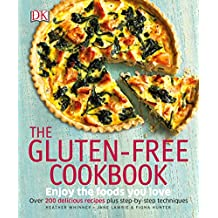 The Gluten-Free Cookbook: What to Eat and What to Cook If You Have a Wheat Allergy
