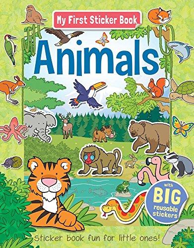 My First Sticker Book Animals: Sticker book fun for little ones!