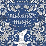 Midwinter Magic: A chilled-out colouring-in adventure (Colouring Books)