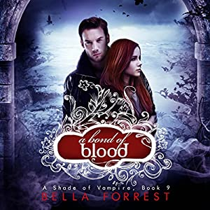 A Shade of Vampire 9: A Bond of Blood Audiobook