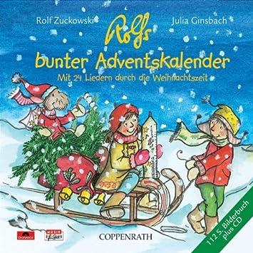 Rolf Zuckowski Weihnachtslieder Texte.Rolfs Bunter Adventskalender Mit 24 Liedern Durch Die Weihnachtszeit