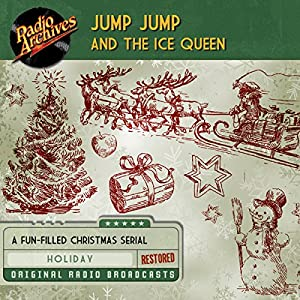 Jump Jump and the Ice Queen Radio/TV Program