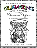 Guamazing Hand Drawn Art: Chamorro Designs: An Adult Coloring Book