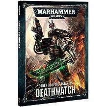 Games Workshop Codex Deathwatch Warhammer 40,000 (HB)