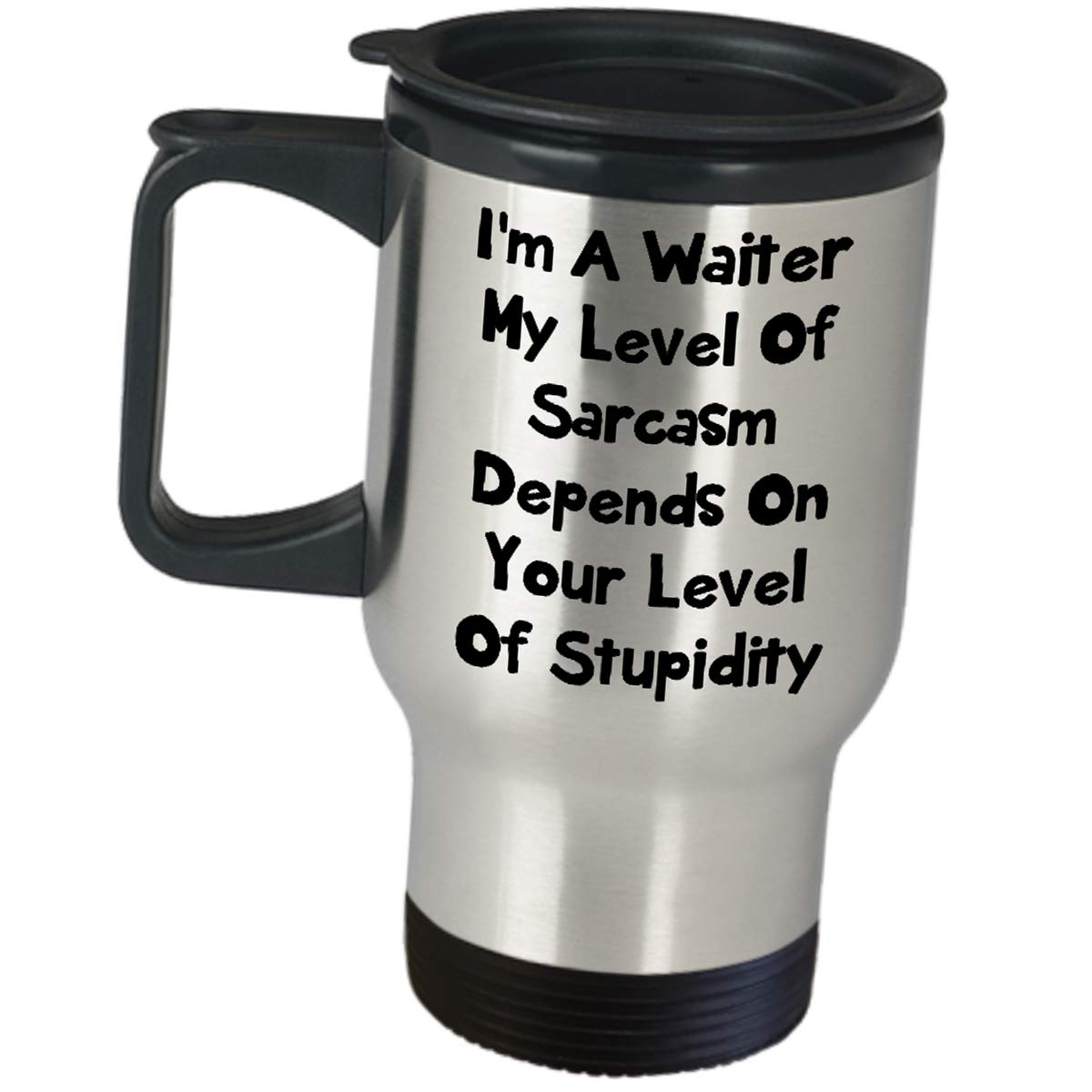 Funny Cute Gag Gifts for Waiter - My Level Of Sarcasm Depend On - Travel Mug Appreciation For Men Server Fun Job Pride Gift Insulated Stainless Steel Coffee Tumbler Restaurant Cafeteria Food Order