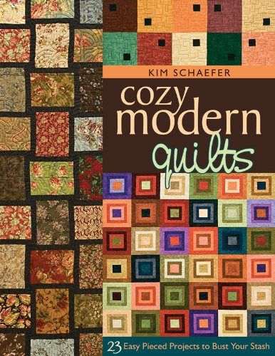 (Cozy Modern Quilts: 23 Easy Pieced Projects to Bust Your Stash)