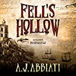 Fell's Hollow | A. J. Abbiati