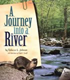 img - for A Journey into a River (Biomes of North America) book / textbook / text book