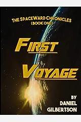 First Voyage (SpaceWard Book 1) Kindle Edition