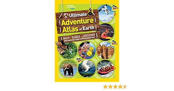 The Ultimate Adventure Atlas of Earth: Maps, Games, Activities, and More for Hours of Extreme Fun! Atlas Idioma Inglés: Amazon.es: National Geographic Kids: Libros en idiomas extranjeros