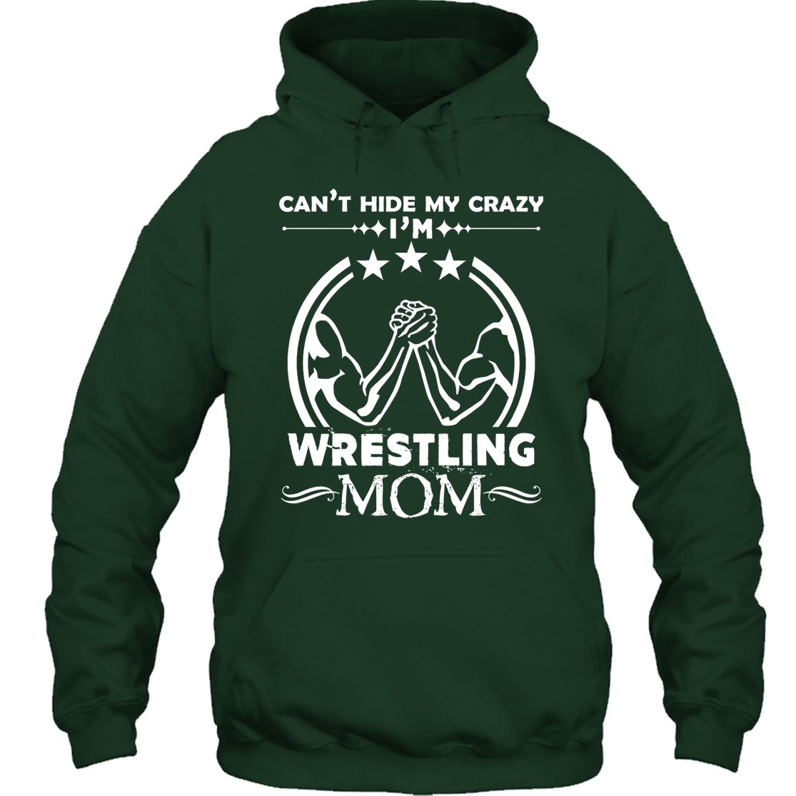 Wrestling Cool T-Shirt - Wrestling Mom Tee Shirt Gift For Friends Hoodie (S,Forest) by Crazy Love Shirts