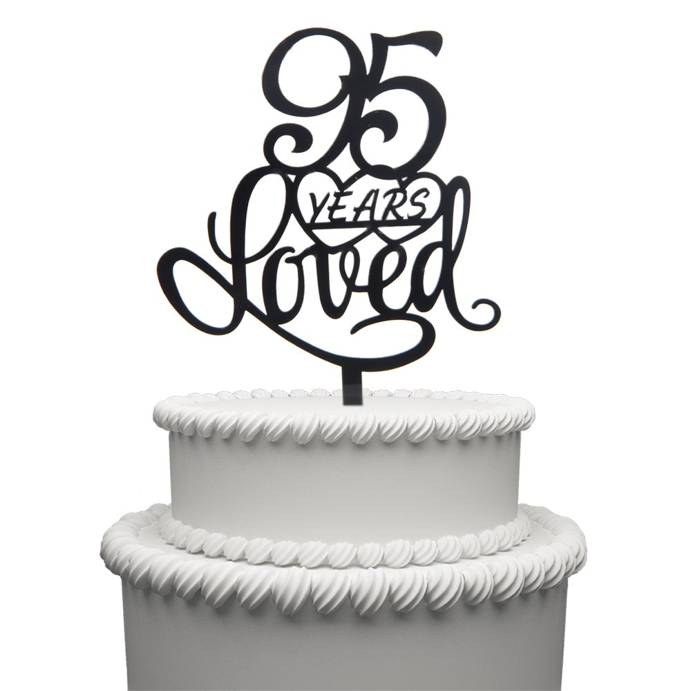 95 Years Loved Cake Topper for 95 Years Birthday Or 95TH Wedding Anniversary Black Acrylic Party Decoration (95)