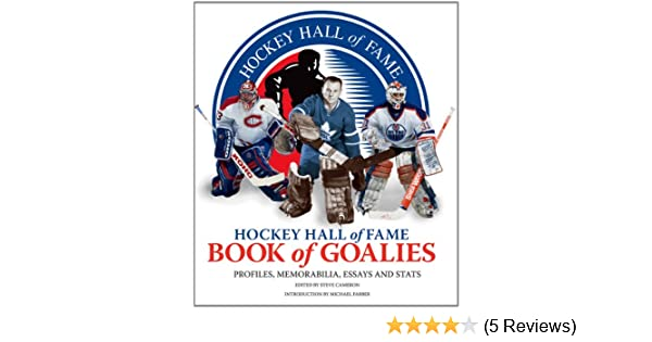 Health Issues Essay Amazoncom Hockey Hall Of Fame Book Of Goalies Profiles Memorabilia  Essays And Stats  Steve Cameron Michael Farber Books Sample Essay Topics For High School also Frankenstein Essay Thesis Amazoncom Hockey Hall Of Fame Book Of Goalies Profiles  High School Memories Essay