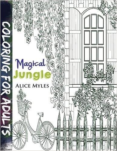 Magical Jungle (Magic coloring books) (Volume 1): Alice Myles ...