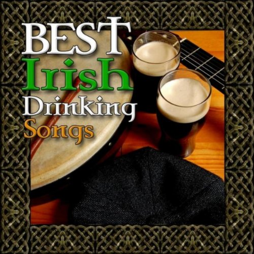 Best Irish Drinking Songs -