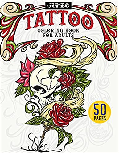 Amazon Com Jumbo Tattoo Coloring Book For Adults Large Print Inky