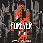 The Forever Watch | David Ramirez