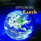 Exploring Earth, Rebecca Olien, 1404234659