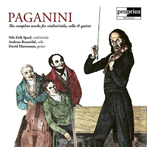 Paganini - The Complete Works for Violin/Viola, Cello & Guitar