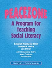Peacezone: A Program For Teaching Social Literacy, Grades 4-5: Student Manual