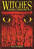 Witches, Nigel Cawthorne, 184858721X