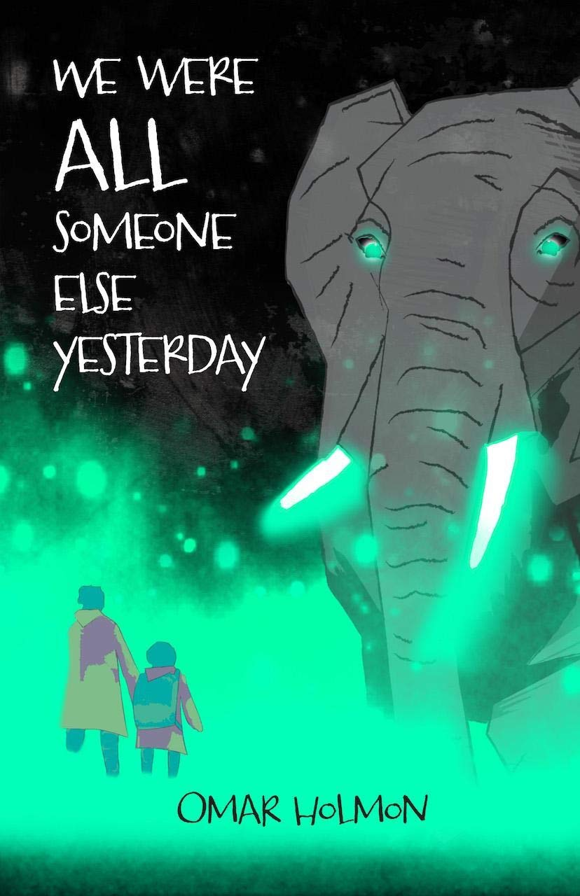 Amazon.com: We Were All Someone Else Yesterday (9781943735686 ...