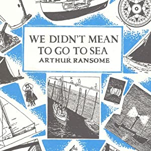 We Didn't Mean to Go to Sea Audiobook