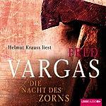 Die Nacht des Zorns (Kommissar Adamsberg 9) | Fred Vargas