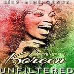 Koreen Unfiltered   Bien-Aime Wenda