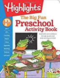 img - for The Big Fun Preschool Activity Book: Build skills and confidence through puzzles and early learning activities! (Highlights  Big Fun Activity Workbooks) book / textbook / text book
