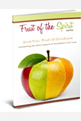 Fruit of Goodness (Fruit of the Spirit Series Book 5) Kindle Edition