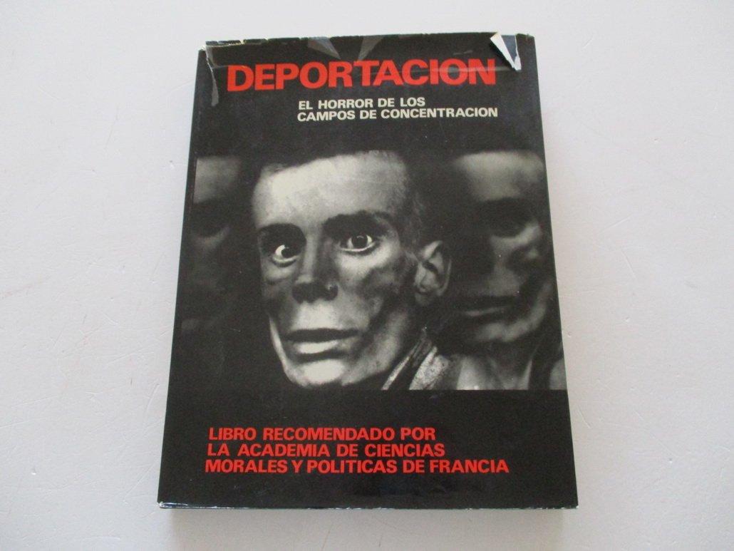 El horror de los campos de concentración.: Amazon.es: FEDERACIÓN NACIONAL DE DEPORTADOS E INTERNADOS RESISTENTES Y PATRIOTAS: Libros