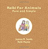 Reiki for Animals, Jeanne Sands, 149124755X
