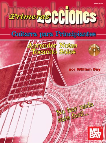 First Lessons Beginning Guitar, Spanish Edition Learning Notes / Playing Solos pdf epub