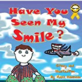 Have You Seen My Smile?, Mark Hansman, 1477647708
