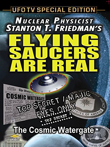 Flying Saucers Are Real - The Cosmic Watergate