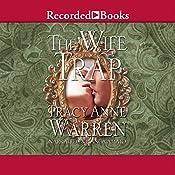 The Wife Trap: A Novel   Tracy Anne Warren