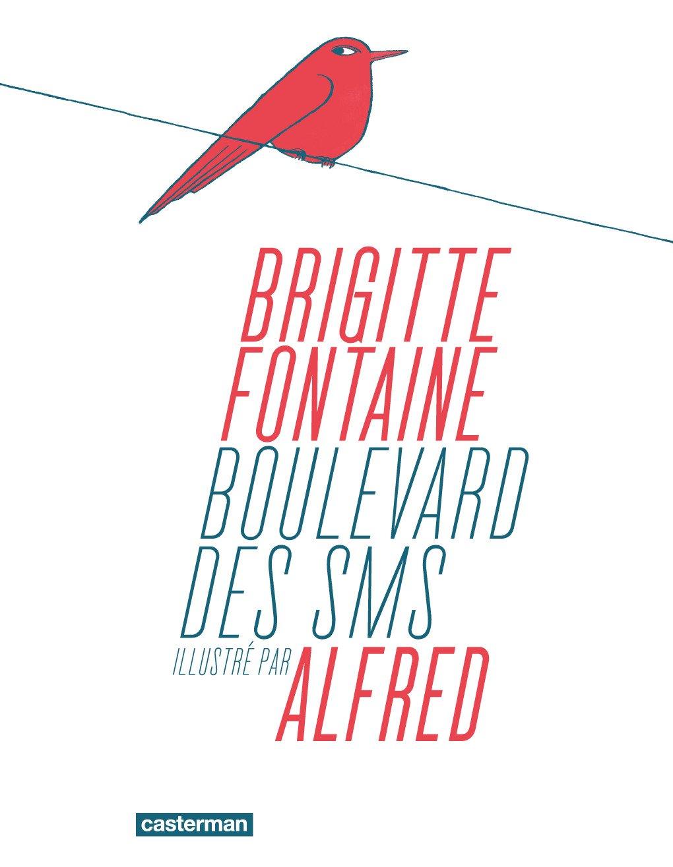 Boulevard des SMS de Brigitte Fontaine et Alfred