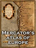 img - for Mercator's Atlas of Europe (Facsimile Edition) book / textbook / text book