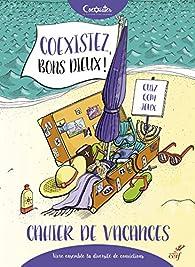 Coexistez, bons dieux ! par  Coexister