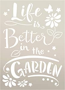 Life - Better in The Garden Stencil by StudioR12 | Reusable Mylar Template Paint Wood Sign | Craft DIY Home Decor | Cursive Script Flower Gift Outdoor Porch | Select Size (6.5 inches x 9 inches)