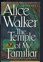 The Temple of My Familiar by Walker Alice…