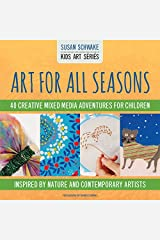 Art For All Seasons (Kids Art Series) Flexibound