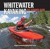 Whitewater Kayaking, 2nd Edition