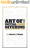 Art of the Initial Coin Offering: Lessons Learned from the Launch of a Crypto-Token