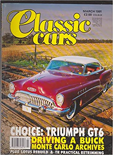Classic Cars Magazine Back Issue Classic Car Magazine March 1991