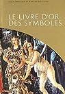 Le livre d'or des symboles par Impelluso