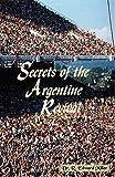 Secrets of the Argentine Revival, Miller Edward, 0945818181