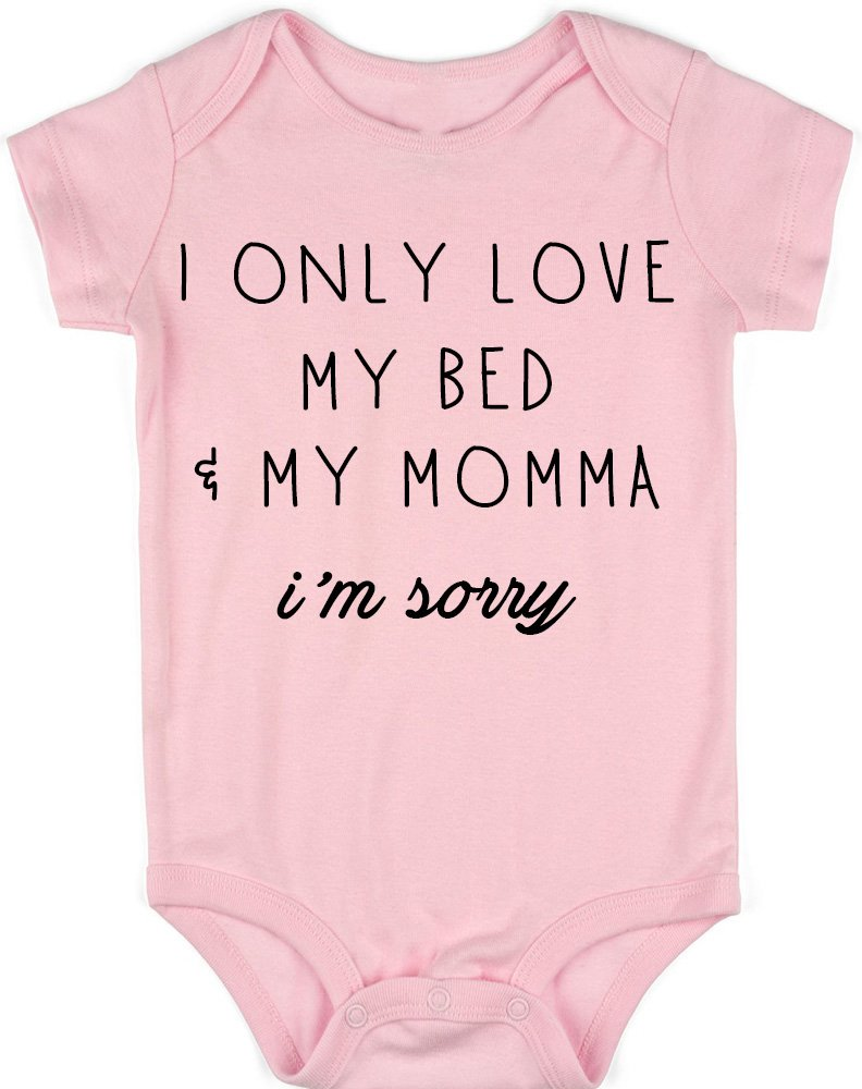 VRWI Only Love My Bed and My Momma I'm Sorry - Infant Unisex Onesie Romper (Pink, NB)
