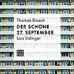 Der schöne 27. September | Thomas Brasch